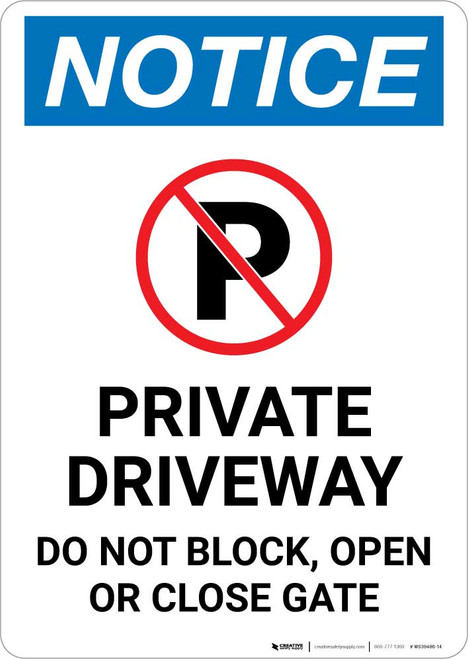 Notice: Private Driveway - Do Not Block/Open/Close Gate with Icon Portrait