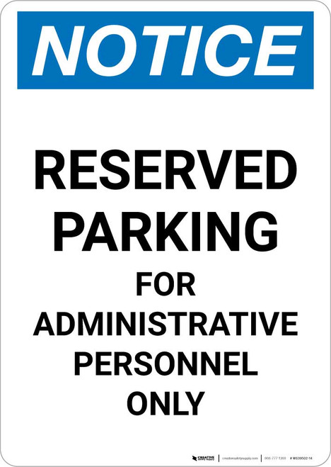 Notice: Reserved Parking for Administrative Personnel Only Portrait
