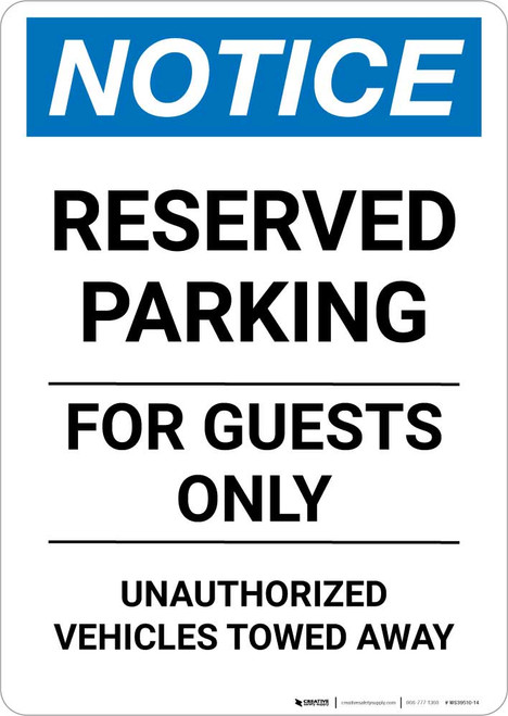 Notice: Reserved Parking for Guests Only - Unauthorized Vehicles Towed Away Portrait