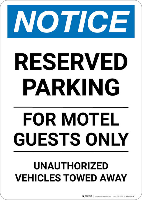 Notice: Reserved Parking for Motel Guests Only - Unauthorized Vehicles Towed Away Portrait
