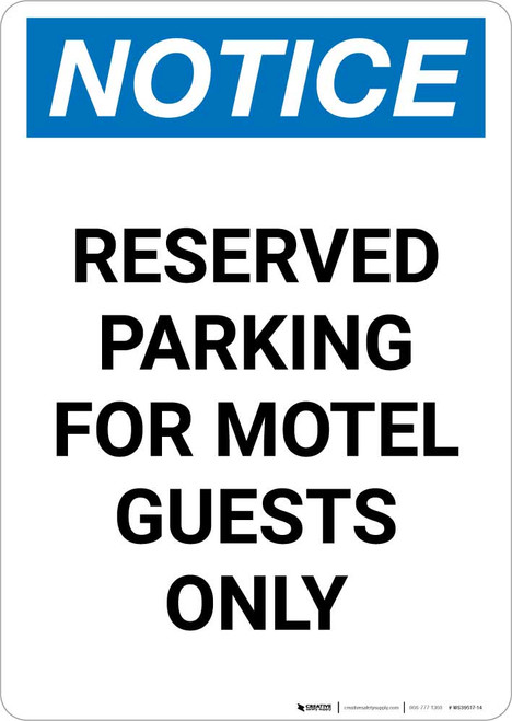 Notice: Reserved Parking for Motel Guests Only Portrait