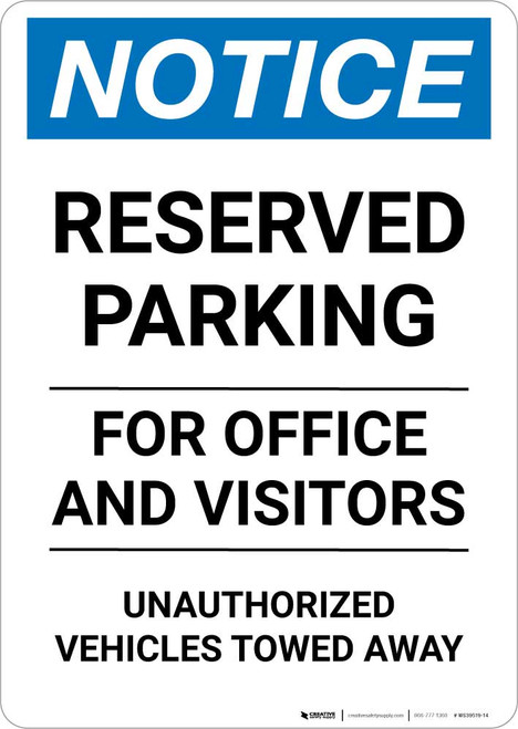 Notice: Reserved Parking for Office And Visitors - Unauthorized Vehicles Towed Away Portrait