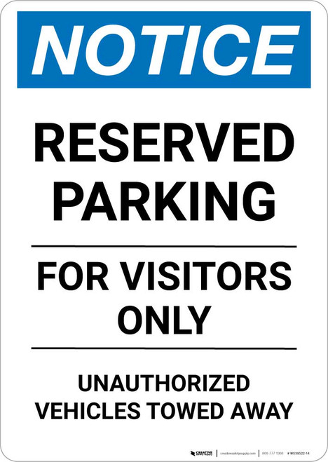 Notice: Reserved Parking for Visitors Only - Unauthorized Vehicles Towed Away Portrait