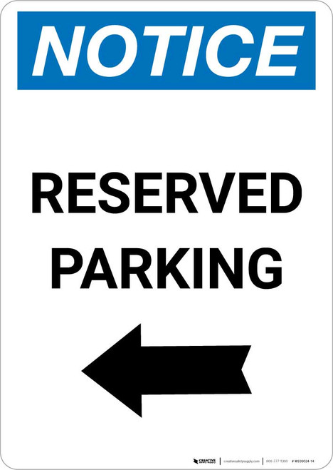 Notice: Reserved Parking with Left Arrow Portrait