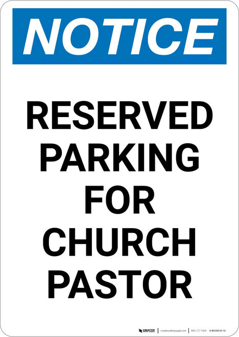Notice: Reserved Parking for Church Pastor Portrait