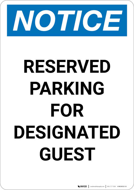Notice: Reserved Parking for Designated Guest Portrait