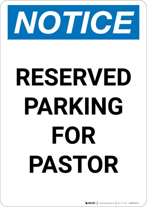 Notice: Reserved Parking for Pastor Portrait