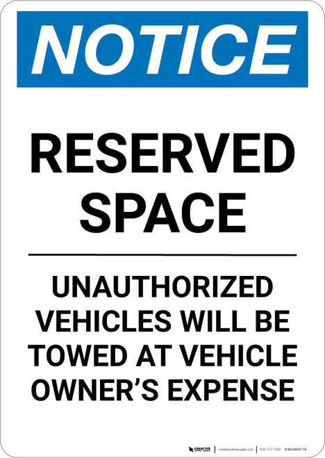 Notice: Reserved Space - Unauthorized Vehicles Will Be Towed At Owner Expense Portrait