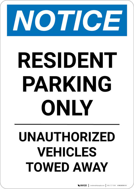 Notice: Resident Parking Only - Unauthorized Vehicles Towed Away Portrait