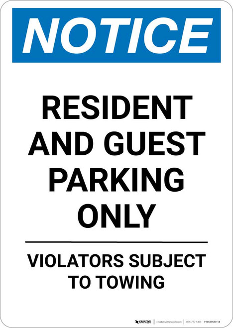 Notice: Resident and Guest Parking Only - Violators Subject to Towing Portrait