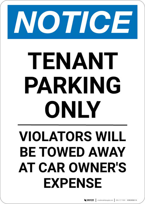 Notice: Tenant Parking Only - Violators Will be Towed Away At car Owner's Expense Portrait