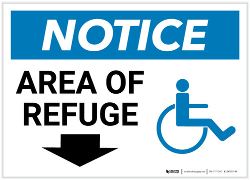Notice: Area Of Refuge with ADA Icon and Down Arrow Landscape - Label