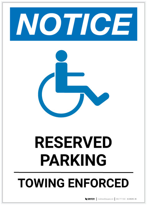 Notice: Reserved - Towing Enforced with ADA Icon Portrait - Label