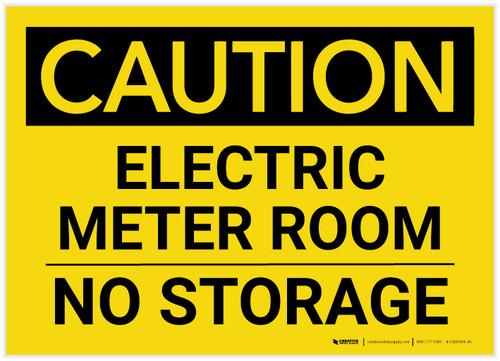 Caution: Electric Meter Room No Storage Landscape - Label