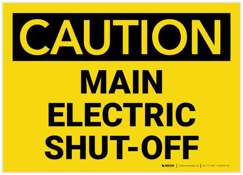 Caution: Main Electric Shut-Off Landscape - Label