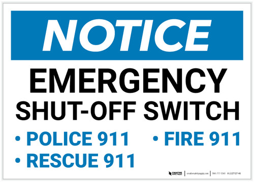 Notice: Emergency Shut-Off Switch - Police/Fire/Rescue 911 Landscape - Label