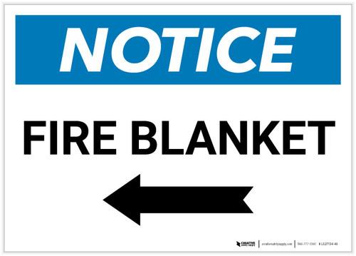 Notice: Fire Blanket with Left Arrow Landscape - Label