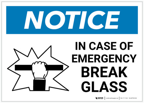 Notice: In Case Of Emergency Break Glass with Icon Landscape - Label