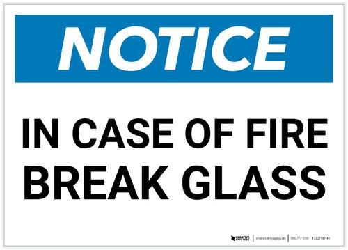 Notice: In Case Of Fire Break Glass Landscape - Label