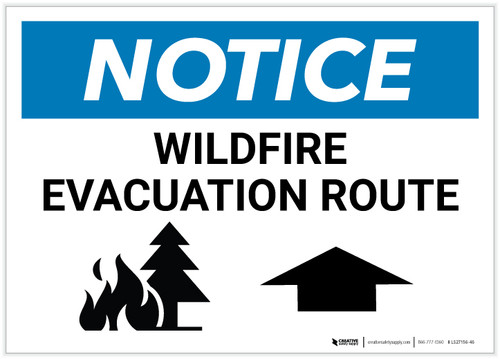 Notice: Wildfire Evacuation Route with Up Arrow Landscape - Label