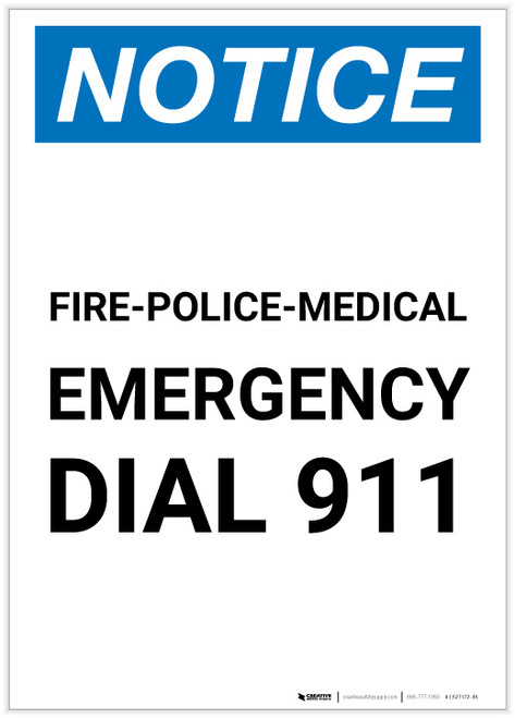 Notice: Fire-Police-Medical Emergency Dial 911 Portrait - Label