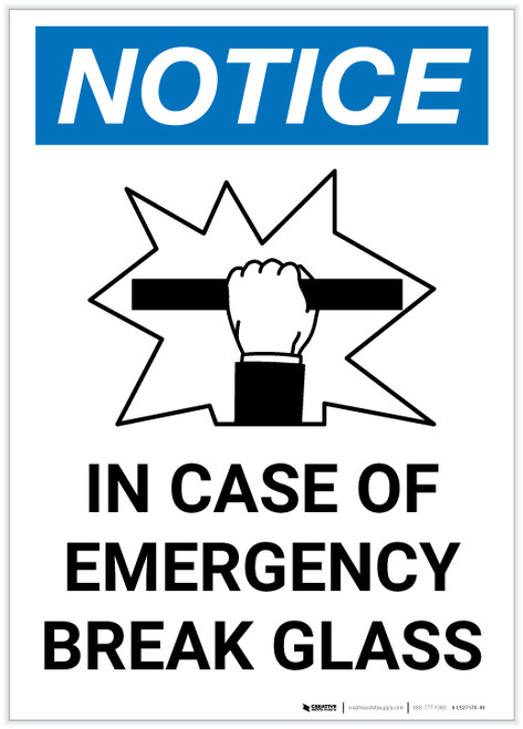 Notice: In Case Of Emergency Break Glass with Icon Portrait - Label