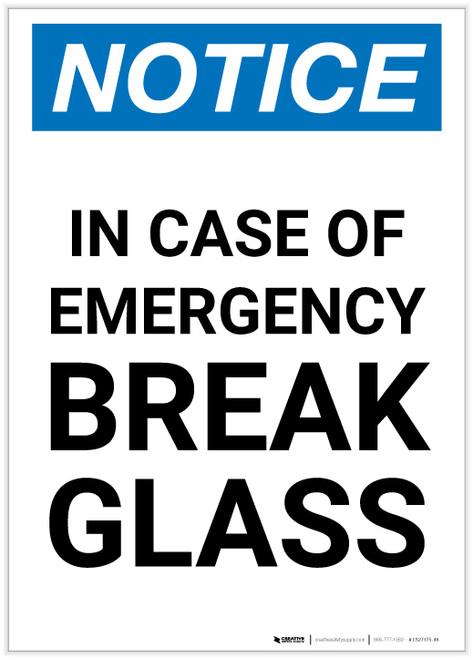 Notice: In Case Of Emergency Break Glass Portrait - Label
