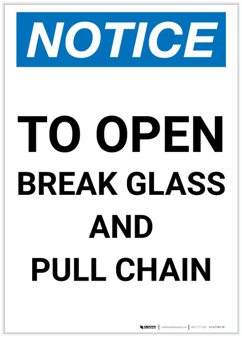Notice: To Open - Break Glass and Pull Chain Portrait - Label
