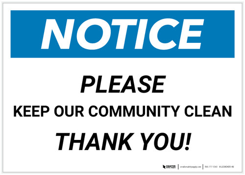 Notice: Please Keep Our Community Clean Landscape - Label