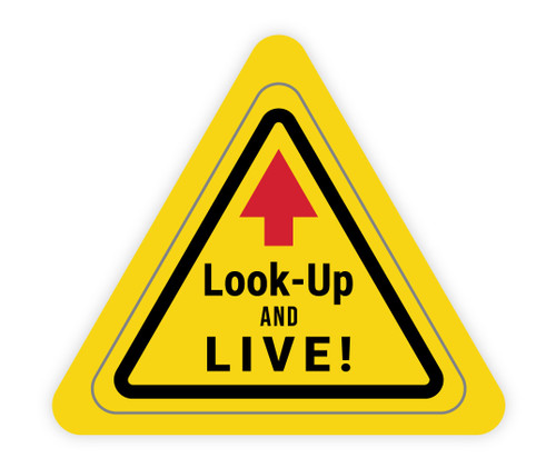 Look up and Live Triangle - Hard Hat Sticker