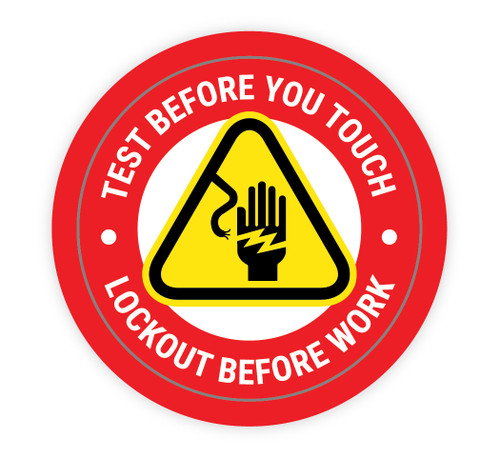 Test Before You Touch - Lockout Before Work - Hard Hat Sticker