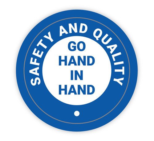 Safety and Quality go Hand in Hand - Hard Hat Sticker