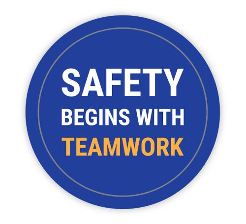 Safety Begins with Team Work Blue - Hard Hat Sticker