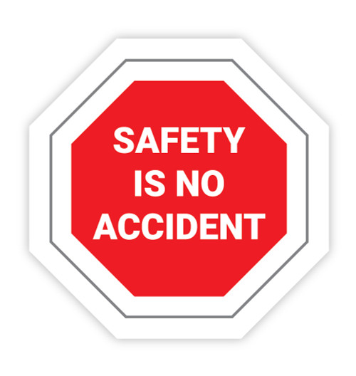 Safety is No Accident Stop Sign - Hard Hat Sticker