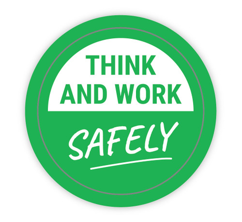 Think and Work Safely - Hard Hat Sticker