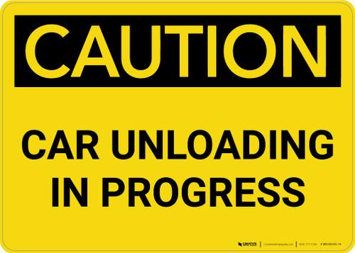 Caution: Car Unloading in Progress Landscape - Wall Sign