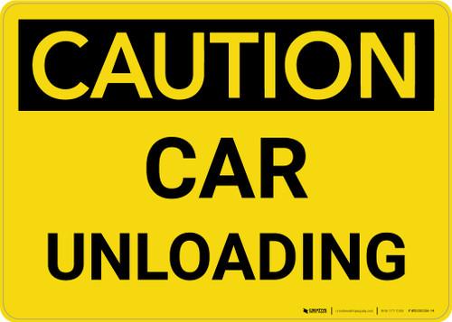 Caution: Car Unloading Landscape - Wall Sign