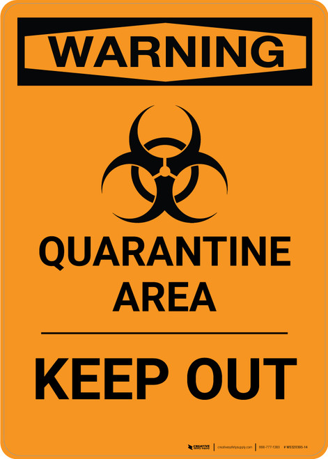 Quarantine Area - Keep Out - Wall Sign