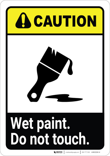 Caution: Wet Paint - Do Not Touch ANSI Portrait