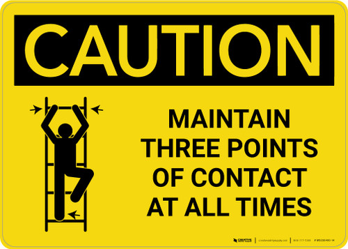 Caution: Maintain Three Points Of Contact At All Times Landscape