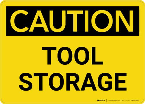 Caution: Tool Storage Landscape