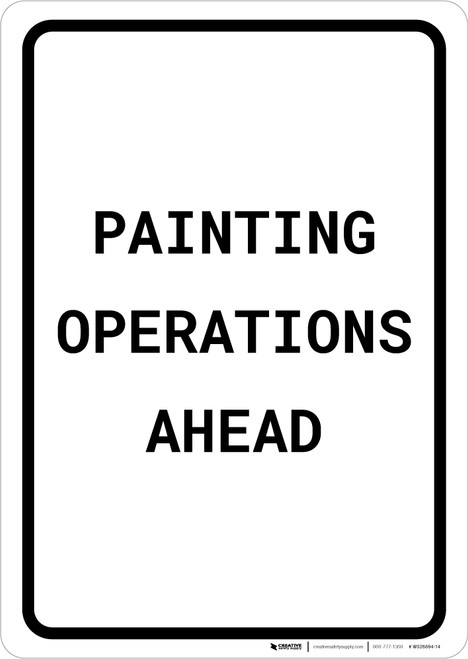 Painting Operations Ahead Portrait