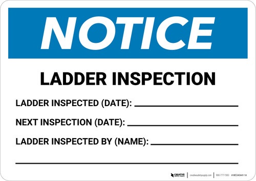 Notice: Ladder Inspection Landscape