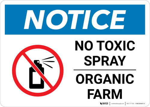 Notice: No Toxic Spray - Organic Farm Landscape