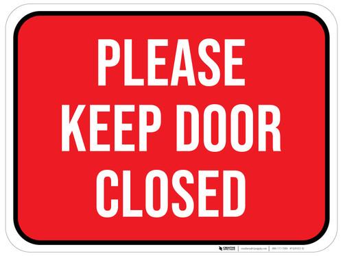 Please Keep Door Closed - Floor Sign