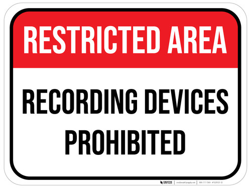 Restricted Area Recording Devices Prohibited - Floor Sign
