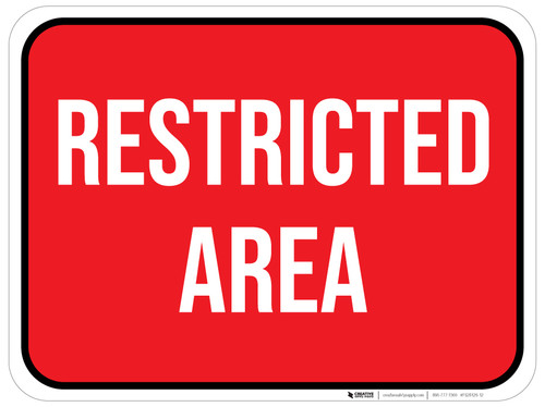 Restricted Area - Floor Sign