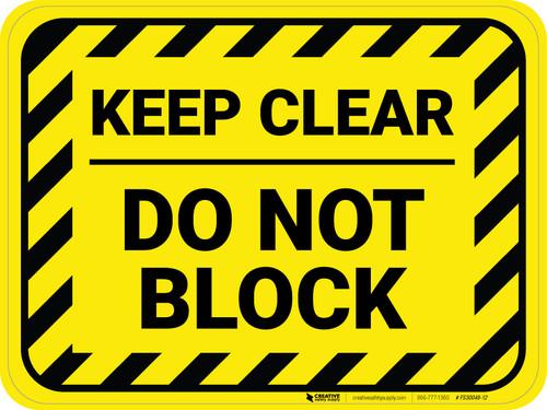 Keep Clear - Do Not Block - Floor Sign