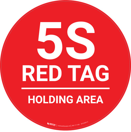 5S Red Tag - Holding Area - Floor Sign