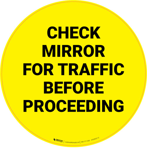 Check Mirror For Traffic Before Proceeding - Floor Sign